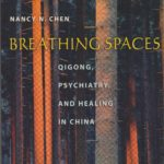 Breathing Spaces door Nancy N. Chen