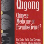 Qigong Chinese medicine or pseudoscience
