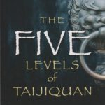 The Five Levels of Taijiquan